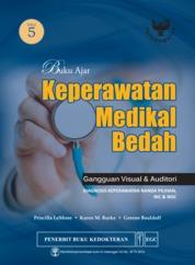 Cover Buku Ajar Keperawatan Medikal Bedah Gangguan Visual & Auditori Edisi 5 oleh Priscilla Lemone