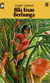 Cover KANCIL Bila Enau Berbunga oleh Slamet Mashuri