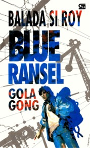 Balada Si Roy Blue Ransel by Gol A Gong Cover