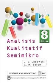 Cover Analisis Kualitatif Semimikro Edisi 8 oleh JJ Lagowski, CH Sorum