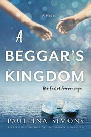 A Beggar's Kingdom by Paullina Simons Cover