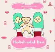 Cover Hadiah untuk Hani oleh Anis Latifah Ulfah