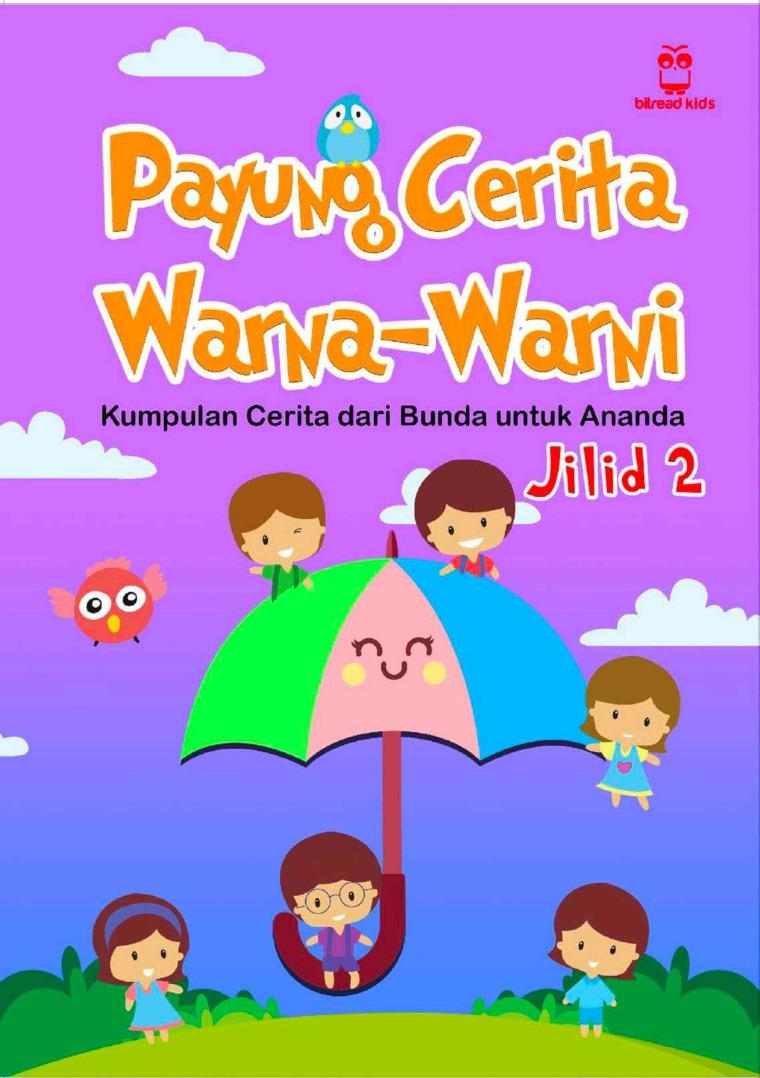 Payung Cerita Warna-Warni Seri 2 by Nurul Fitri Fatkhani Digital Book