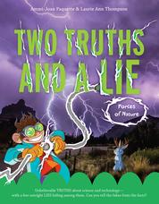 Two Truths and a Lie: Forces of Nature by Ammi-Joan Paquette Cover