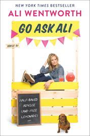 Cover Go Ask Ali oleh Ali Wentworth