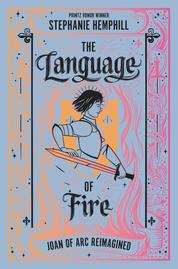 The Language of Fire by Stephanie Hemphill Cover