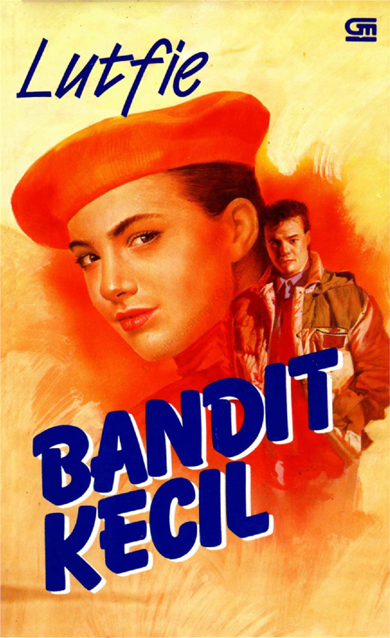 Bandit Kecil by Lutfie Digital Book