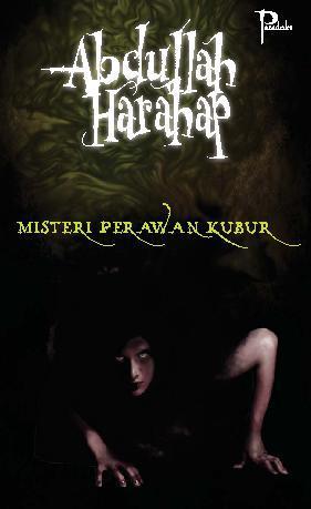 Buku Digital Misteri Perawan Kubur oleh Abdullah Harahap