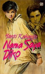Nama Saya Diko by Yanti Rahardjo Cover