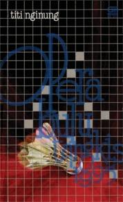 Opera Bulu Tangkis 1995 by Titi Ngiung Cover