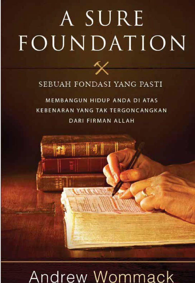 Buku Digital A Sure Foundation - Sebuah Fondasi yang Pasti oleh Andrew Wommack