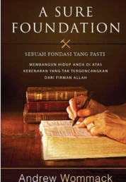 A Sure Foundation - Sebuah Fondasi yang Pasti by Andrew Wommack Cover