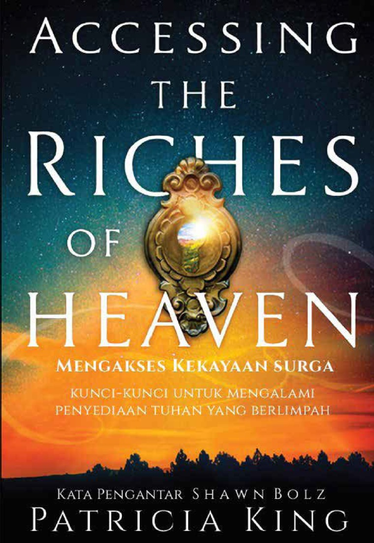 Buku Digital Accessing The Riches of Heaven oleh Patricia King
