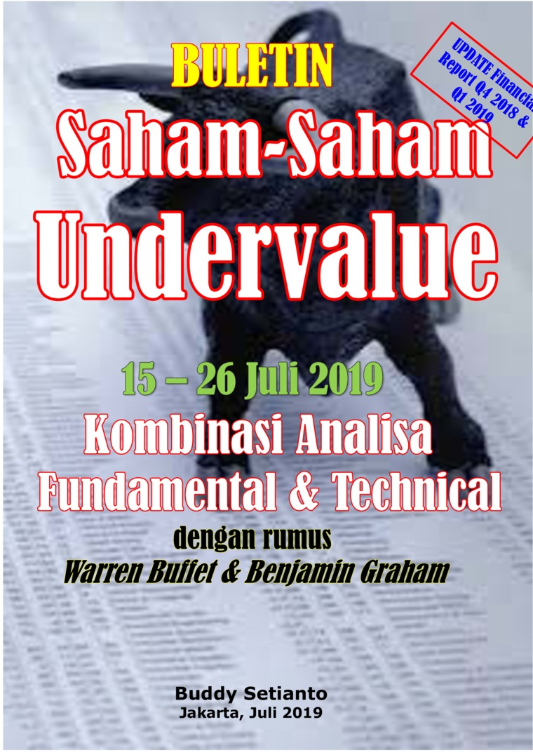 Buku Digital Buletin Saham-Saham Undervalue 15-26 JUL 2019 - Kombinasi Fundamental & Technical Analysis oleh Buddy Setianto