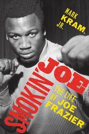 Cover Smokin' Joe oleh Mark Kram, Jr.