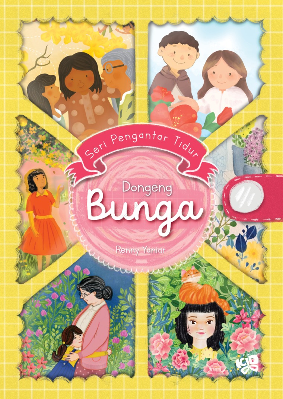 Seri Pengantar Tidur: Dongeng Bunga by Renny Yaniar Digital Book
