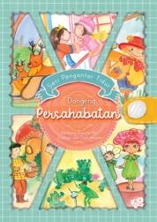 Seri Pengantar Tidur: Dongeng Persahabatan by Bambang Irwanto Cover