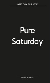 Based on a True Story: Pure Saturday by Idhar Resmadi Cover