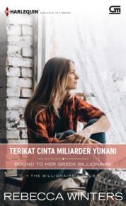 Cover Harlequin Koleksi Istimewa: Terikat Cinta Miliarder Yunani (Bound to her Greek Billionaire) oleh Rebecca Winters