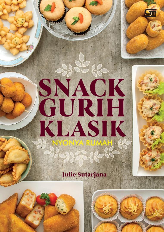 Snack Gurih Klasik by Julie Sutarjana Digital Book