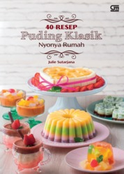Cover 40 Resep Puding Klasik oleh Julie Sutarjana