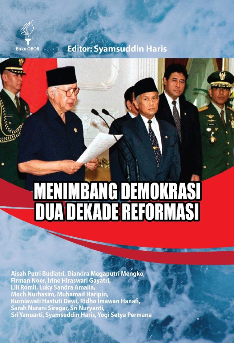 Menimbang Demokrasi Dua Dekade Reformasi by Syamsuddin Haris Digital Book
