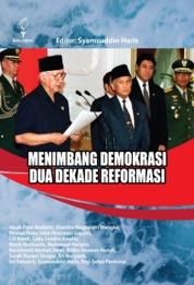 Cover Menimbang Demokrasi Dua Dekade Reformasi oleh Syamsuddin Haris