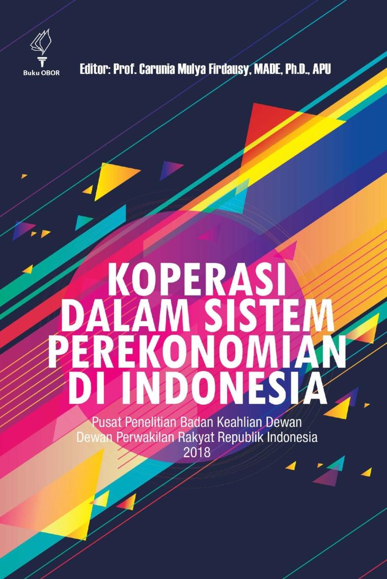 Buku Digital Koperasi dalam Sistem Perekonomian Indonesia oleh Carunia Mulya Firdausy