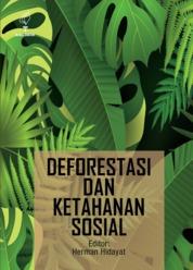 Deforestasi dan Ketahanan Sosial by Herman Hidayat Cover