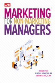 Cover Marketing for Non-Marketing Managers oleh Indrawati, Ph.D.; Rr. Rieka F. Hutami, S.MB., MM; Damayanti Octavia, SE., MM