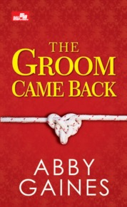 Cover CR: The Groom Came Back oleh Abby Gaines