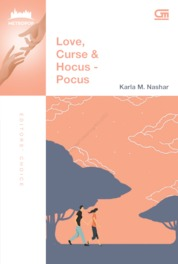 Cover MetroPop Klasik: Love, Curse & Hocus Pocus oleh Karla M. Nashar