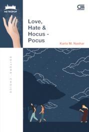 MetroPop Klasik: Love, Hate & Hocus-Pocus by Karla M. Nashar Cover