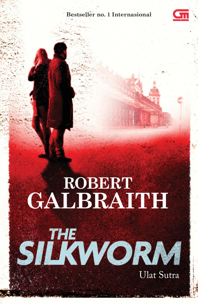 Cormoran Strike#2: Ulat Sutra (Silkworm) by Robert Galbraith Digital Book