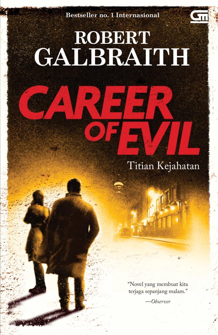 Cormoran Strike#3: Titian Kejahatan (Career of Evil) by Robert Galbraith Digital Book