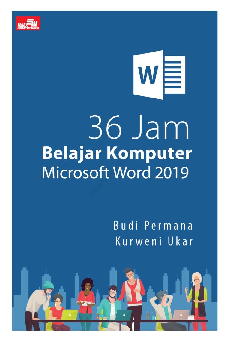 Buku Digital 36 Jam Belajar Komputer Microsoft Word 2019 oleh Budi Permana & Kurweni Ukar