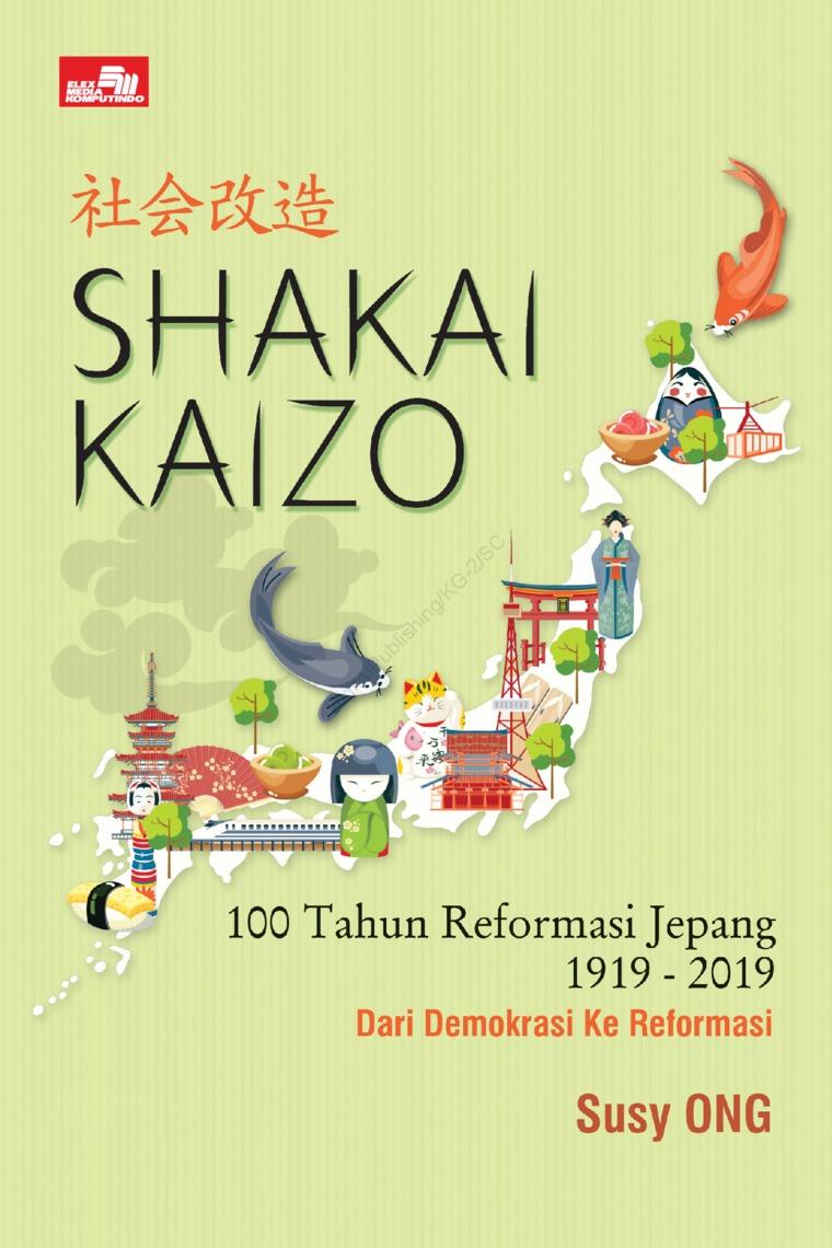 Buku Digital Shakai Kaizo - Seratus Tahun Reformasi Jepang oleh Susy Ong