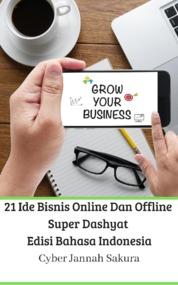 Cover 21 Ide Bisnis Online Dan Offline Super Dashyat Edisi Bahasa Indonesia oleh Cyber Jannah Sakura