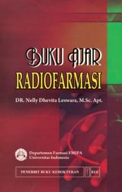 Buku Ajar Radiofarmasi by Dr. Nelly Dhevitas Leswara Cover