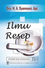 Ilmu Resep by Drs. H.A. Syamsuni, Apt Cover