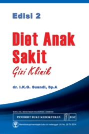 Diet Anak Sakit Gizi Klinik Edisi 2 by dr. I.K.G. Suandi, SpA Cover