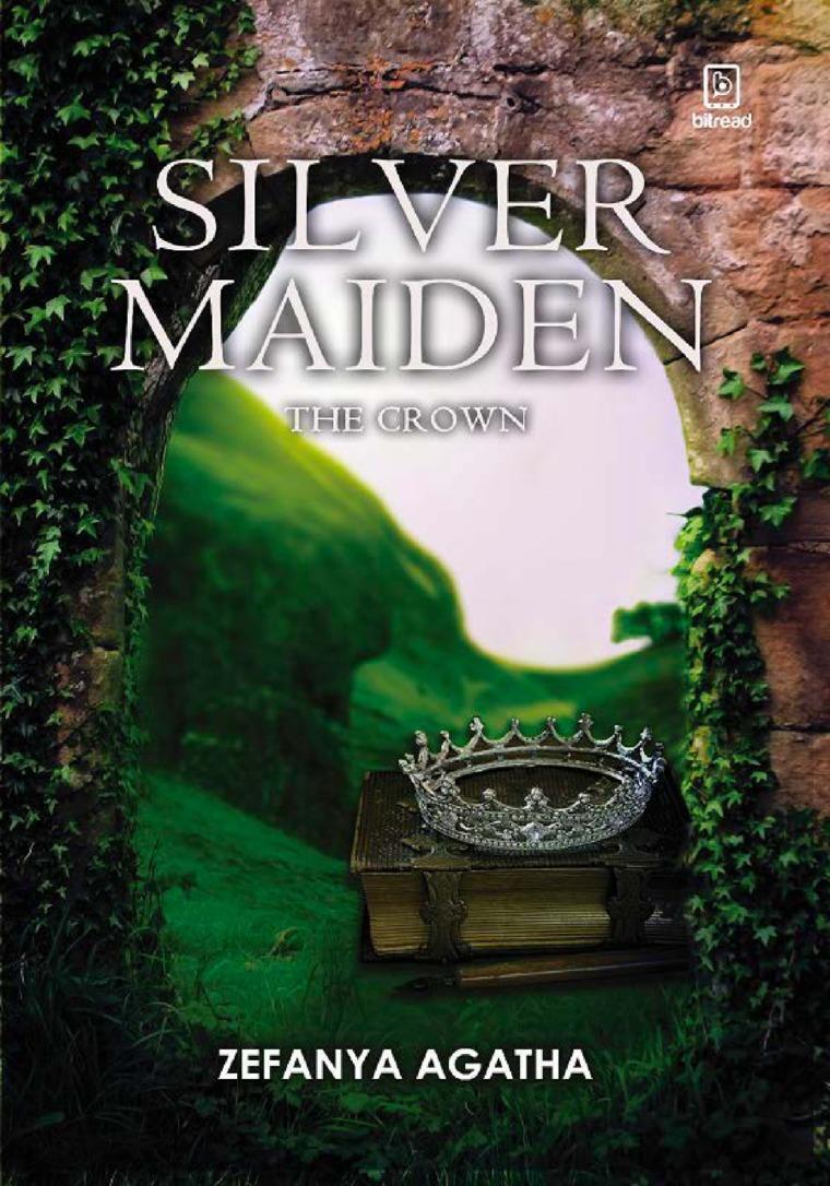Silver Maiden : The Crown by Zefanya Agatha Digital Book