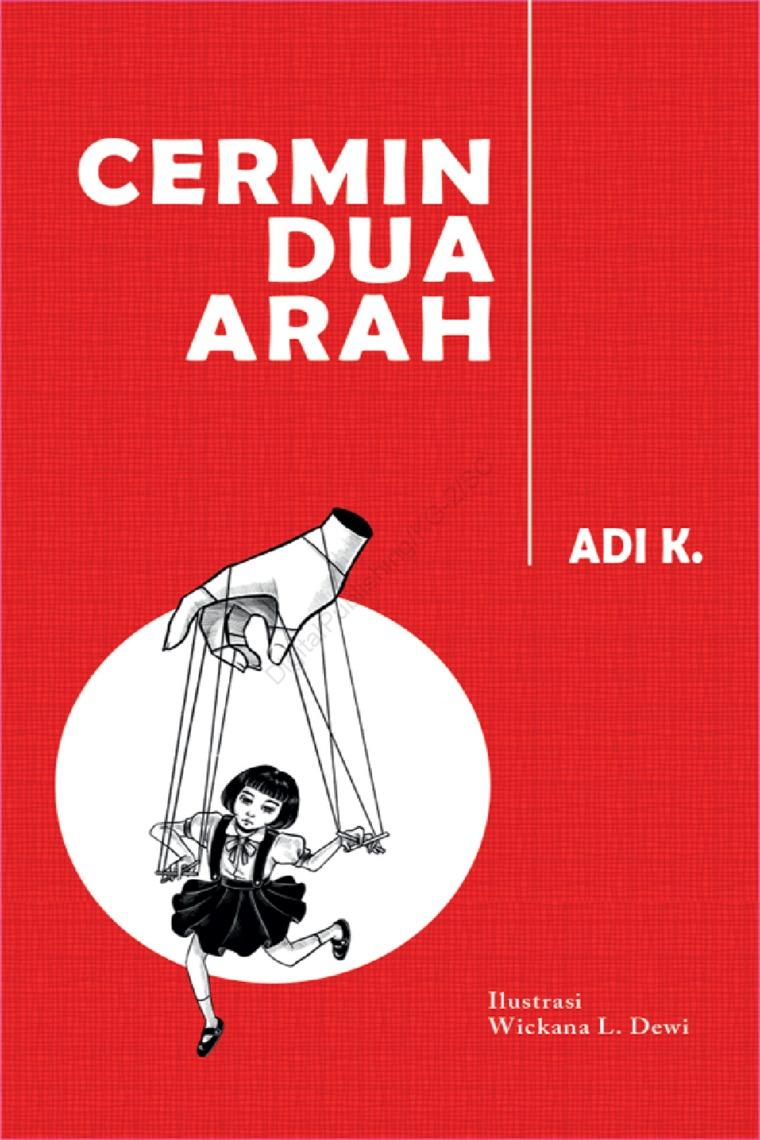 Buku Digital Cermin Dua Arah (HC) oleh Adi K.