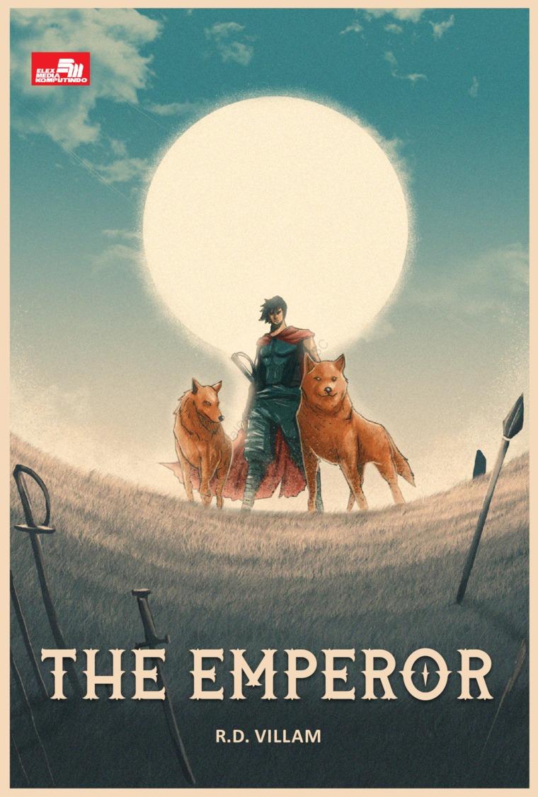 Buku Digital The Emperor (The Emperor #1) oleh RD Villam
