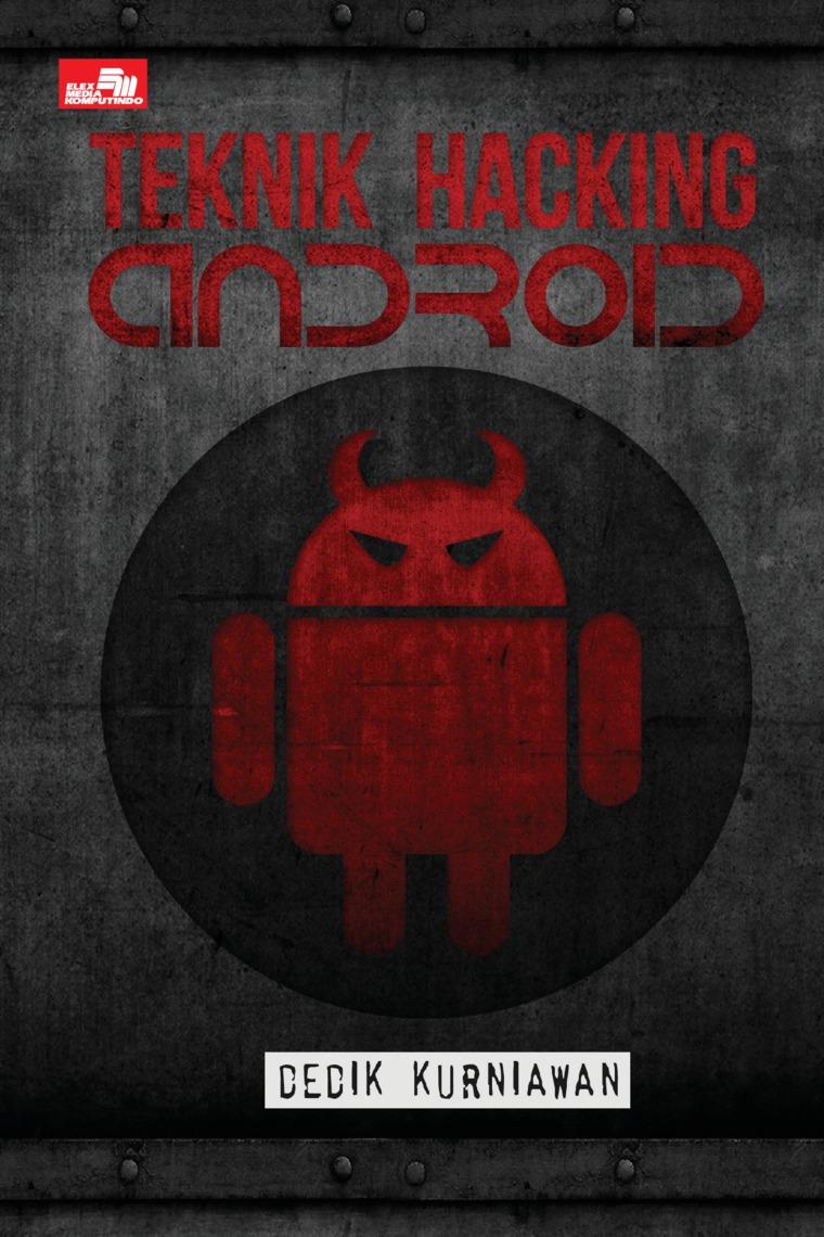 Buku Digital Teknik Hacking Android oleh Dedik Kurniawan
