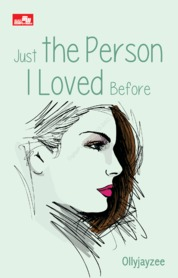 Cover Just The Person I Loved Before oleh Ollyjayzee