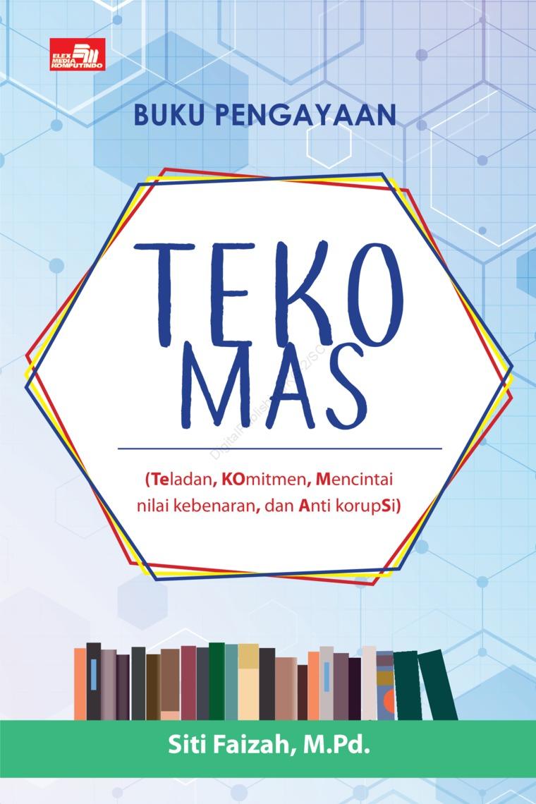 Teko Mas by Siti Faizah, M.Pd Digital Book