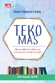 Cover Teko Mas oleh Siti Faizah, M.Pd