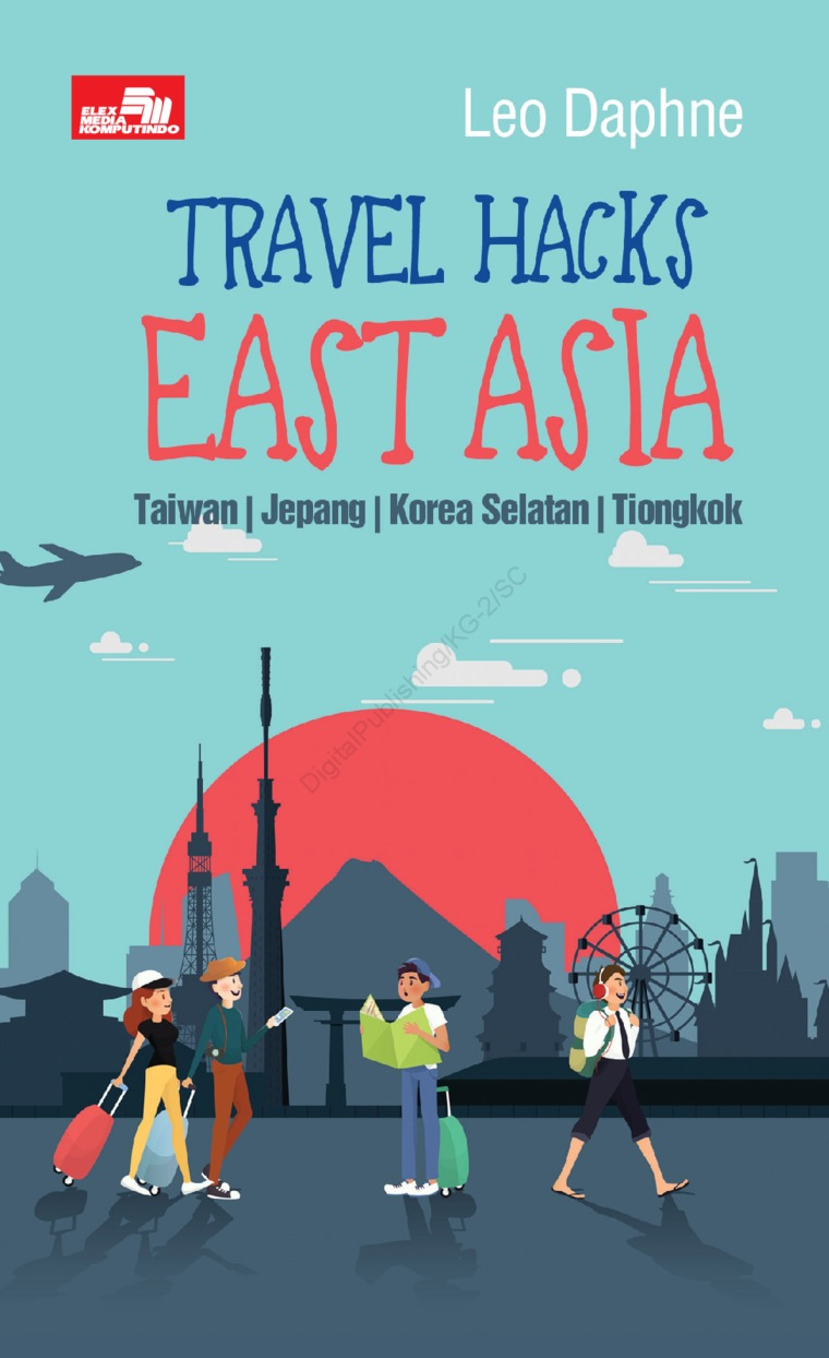 Buku Digital Travel Hacks East Asia oleh Peter Ryan