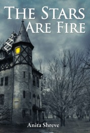 The Stars Are Fire by Anita Shreve Cover